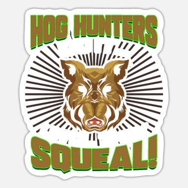 Hog Hog Hunting Hog Hunter Boar Hunting - Sticker