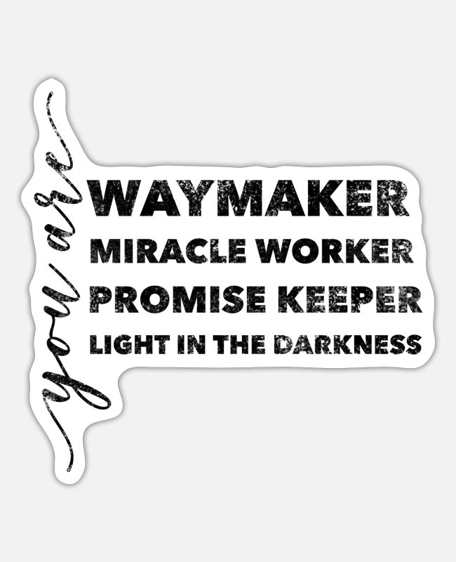 Worship Stickers - Waymaker & Christian Apparel | Christian Gifts - Sticker white matte