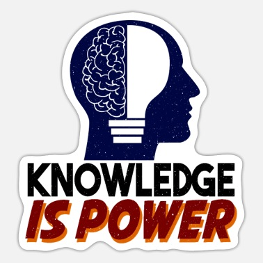 Knowledge Knowledge is power - Sticker