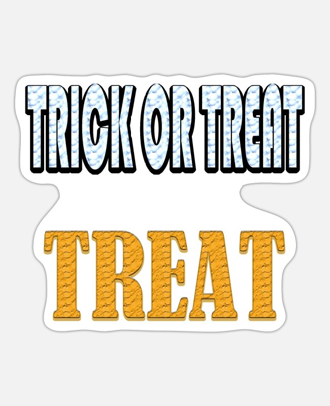 Treatment Stickers - Trick or Treat - Sticker white matte