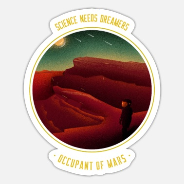 Astronomy science Need Dreamers - Sticker