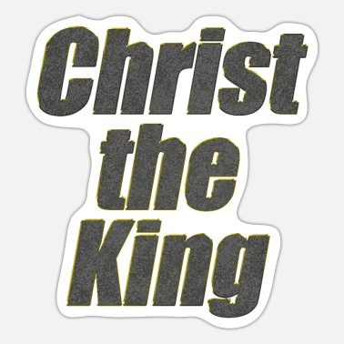 Christ-follower Christ the King - Sticker