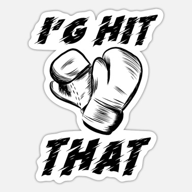 Hits I'G Hit That - Sticker