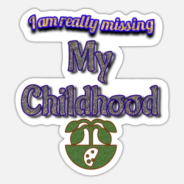 Childhood Miss you childhood - Sticker