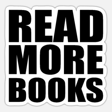 Book BOOK READER/BOOK FAN : read more books - Sticker