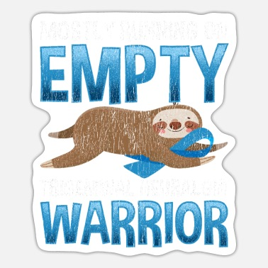 Trigeminal Neuralgia Trigeminal Neuralgia Warrior Sloth Cute Support - Sticker