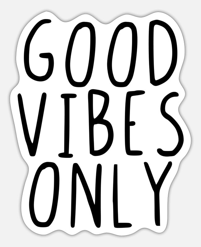 Vibes Stickers - Good Vibes Only - Sticker white matte