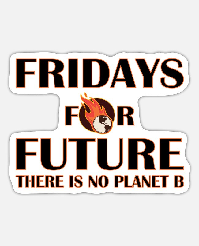 Nature Stickers - No Planet B - Environmental Protection - Climate - Sticker white matte