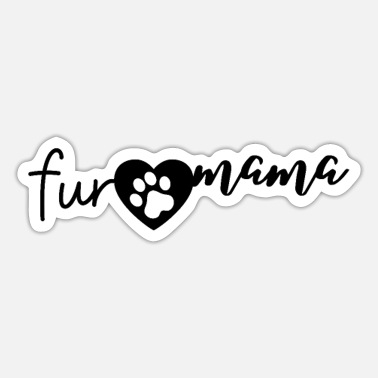 Print Fur Mama - Sticker