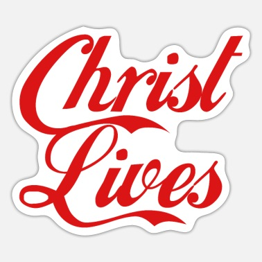 Christ-follower Christ lives - Sticker