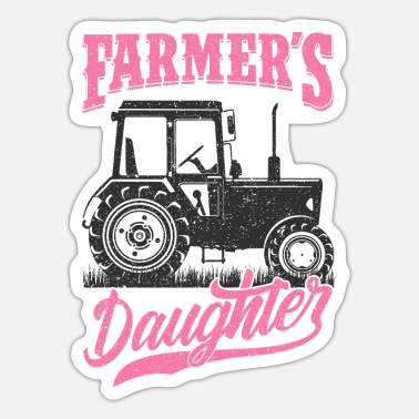 Farmers Farmer daughter - Sticker