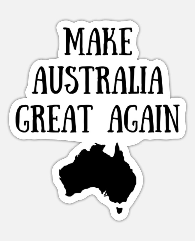 Make Australia Greatagainhat Stickers - Make Australia Great Again - Sticker white matte