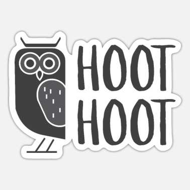 Hoot Hoot Hoot - Owl - Sticker