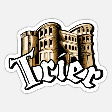 Trier Trier City Porta Nigra Moselle Home - Sticker