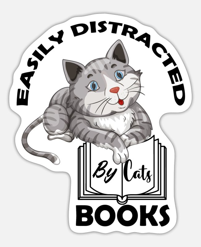 Father's Day Stickers - Easily Distracted Cats Books Funny Gift For Cat - Sticker white matte