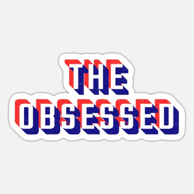 Obsession The obsessed - Sticker