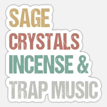 Trap Sage Crystals Incense & Trap Music Lover Girls - Sticker