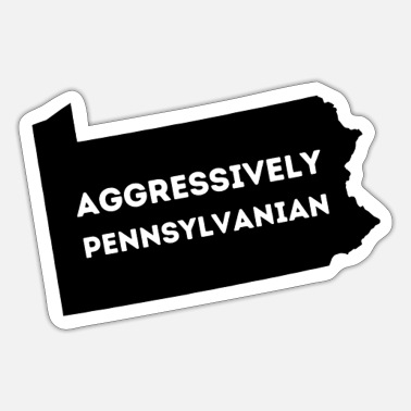 Aggressive Aggressively Pennsylvanian - Sticker