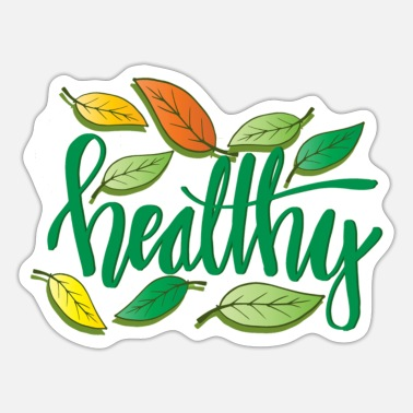 Healthy Healthy - Sticker