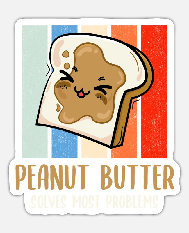 Peanut Stickers - Peanut Butter Solves Problems Retro Vegetarian - Sticker white matte