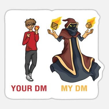 Dm Your DM My DM Tabeletop Gaming Geeky RPG Role - Sticker