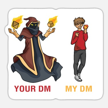 Dm Tabeletop Gaming Your DM My DM Geeky RPG Role - Sticker