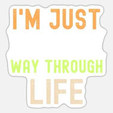 Offensive I'm Just WTF-ing My Way Through Life - Sticker