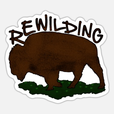 Nature Conservation rewilding nature conservation - Sticker