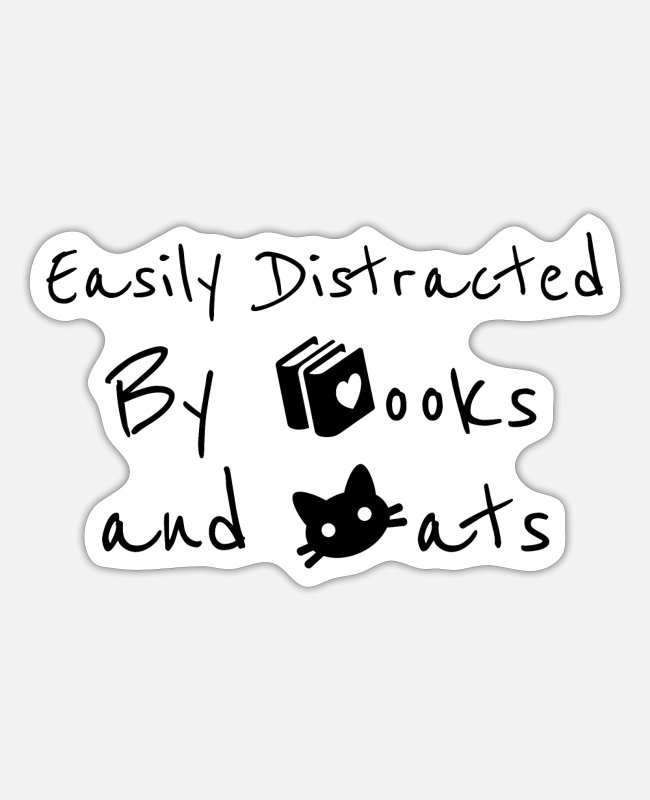 Cute Cat Stickers - Easily Distracted By Books and Cats - Sticker white matte