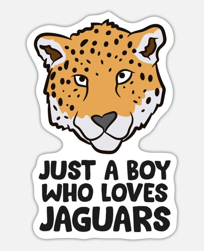 Wild Cat Stickers - Just a Boy Who Loves Jaguars - Sticker white matte