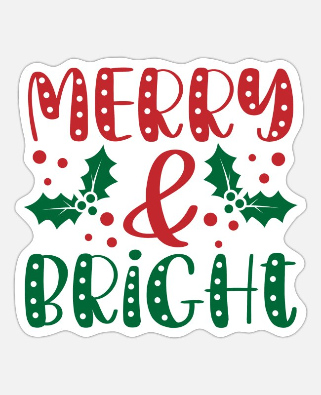 Quote Stickers - Merry & Bright Christmas Holiday - Sticker white matte
