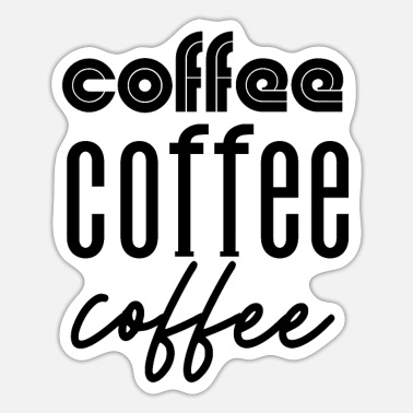 Addicted Coffee addict - Sticker