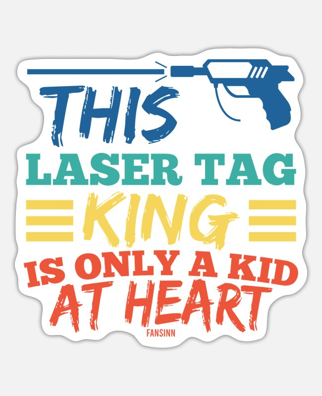 Stadium Stickers - This Lasertag King Is Only A Kid At Heart - Sticker white matte