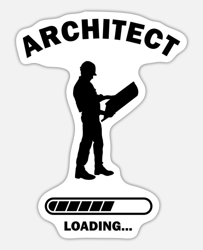 Building Stickers - Architect Degree Loading Funny Architect Student - Sticker white matte