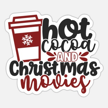 Movies Hot Cocoa Hot Cocoa and Christmas Movies - Sticker