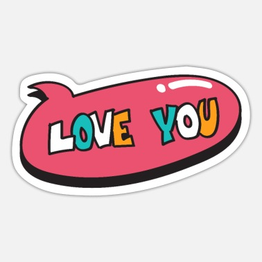 Love You Love You - Sticker