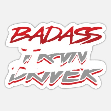 Train Driver Badass Train Driver Train Driver Gift - Sticker