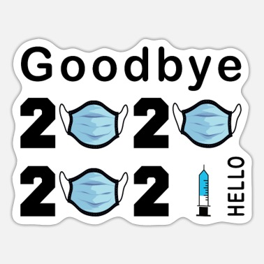 Covid Goodbye 2020 Hello 2021 Covid Vaccination Mug Shir - Sticker