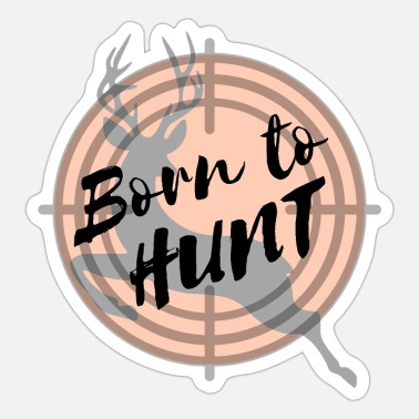 Scope Born To Hunt Forced To Work | Wild Deer Silhouette - Sticker