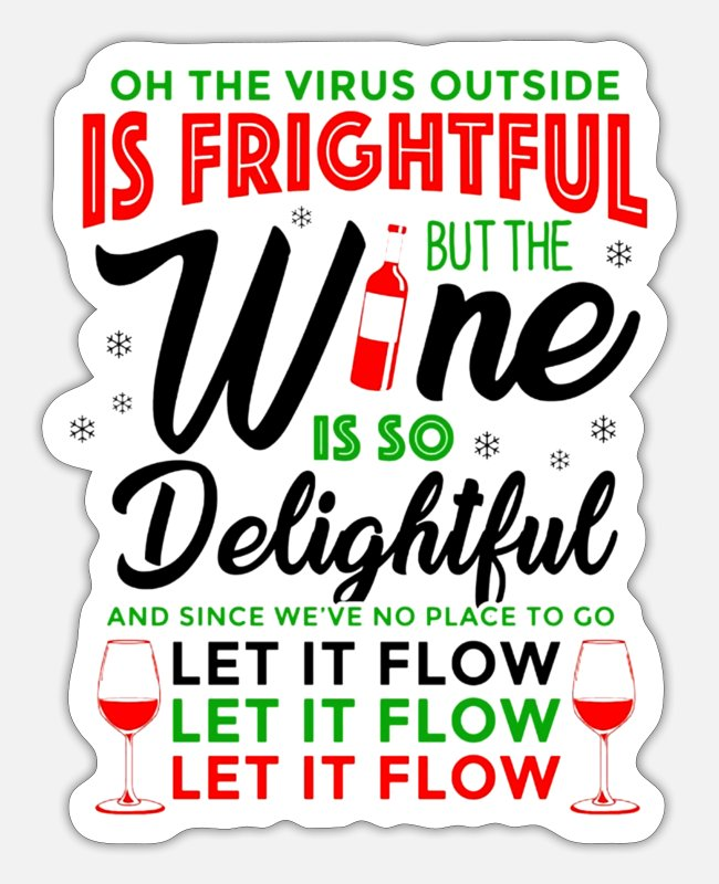 Wine Stickers - Wine Is So Delightful - Sticker white matte