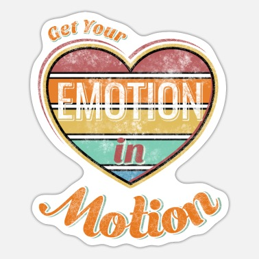 Motion Get your emotion in motion - Sticker
