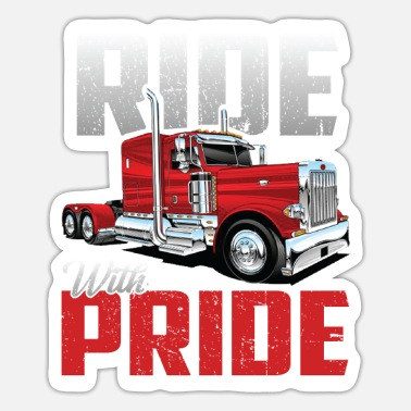 Truck Driver Ride With Pride Truck Driver Funny Tshirt Gifts - Sticker