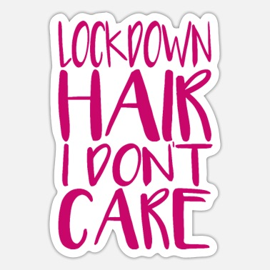 Hairstyle Saying Hairstyle Funny - Sticker