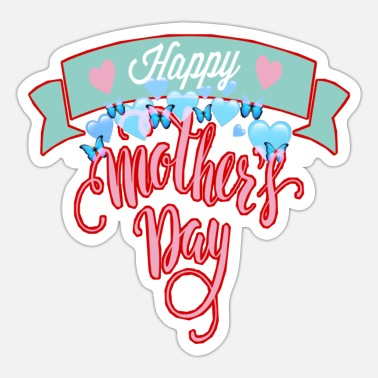 Mother S Happy Mother s Day - Sticker