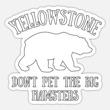 Geraud Yellowstone National Park Funny Grizzly Bear - Sticker