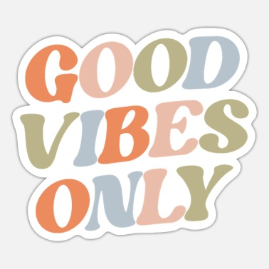 Good Vibes Only Good Vibes Only - Sticker