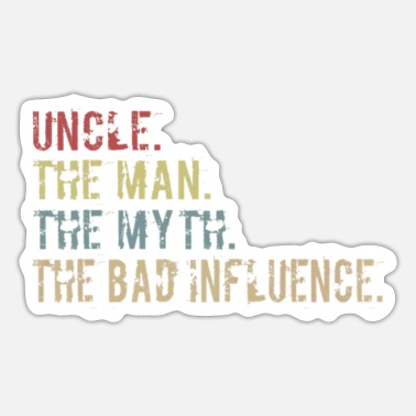 Manhattan Mens Uncle The Man Myth The Bad Influence Uncle Pa - Sticker
