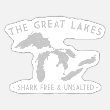 Shark Great Lakes Shirt Shark Free And Unsalted Long Sle - Sticker