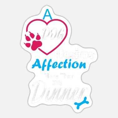 Affection A dog desires affections. - Sticker