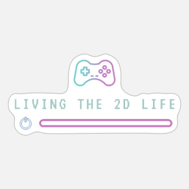 2d Living The 2D Life - Sticker